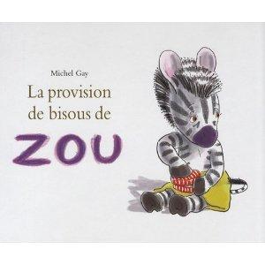 la-provision-de-bisous-de-zou-michel-gay-ecole-des-loisirs1